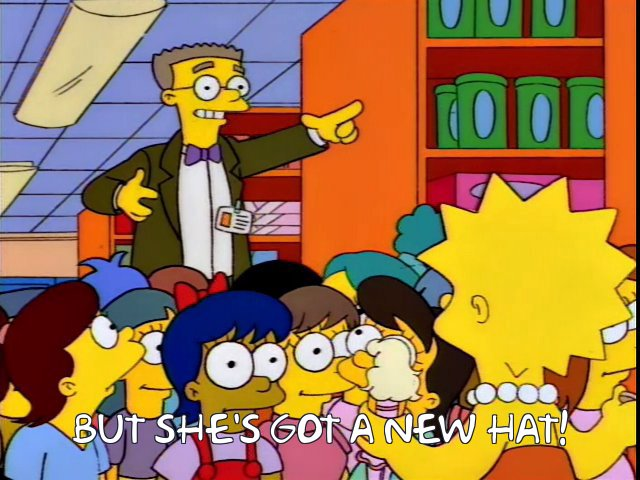 "Smithers exclaiming ""But she's got a new hat!"""